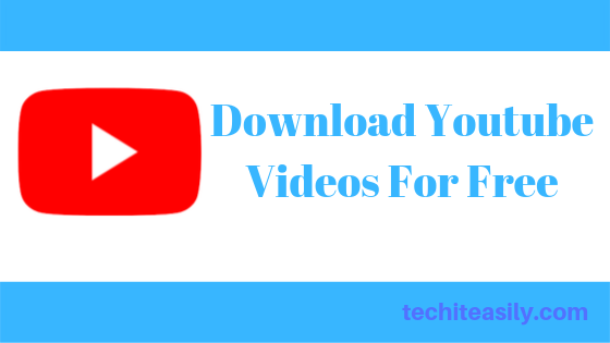 Download Youtube Video For Free